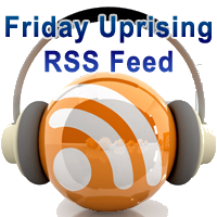 Friday Uprising RSS Feed