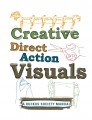 Creative Direct Action Visuals Guide