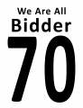 We Are All Bidder 70 Sign