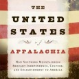"""""""The United States of Appalachia""""  – Jeff Biggers  **Coming in March 2012 – start off our discussion on this important book with Tim!"""